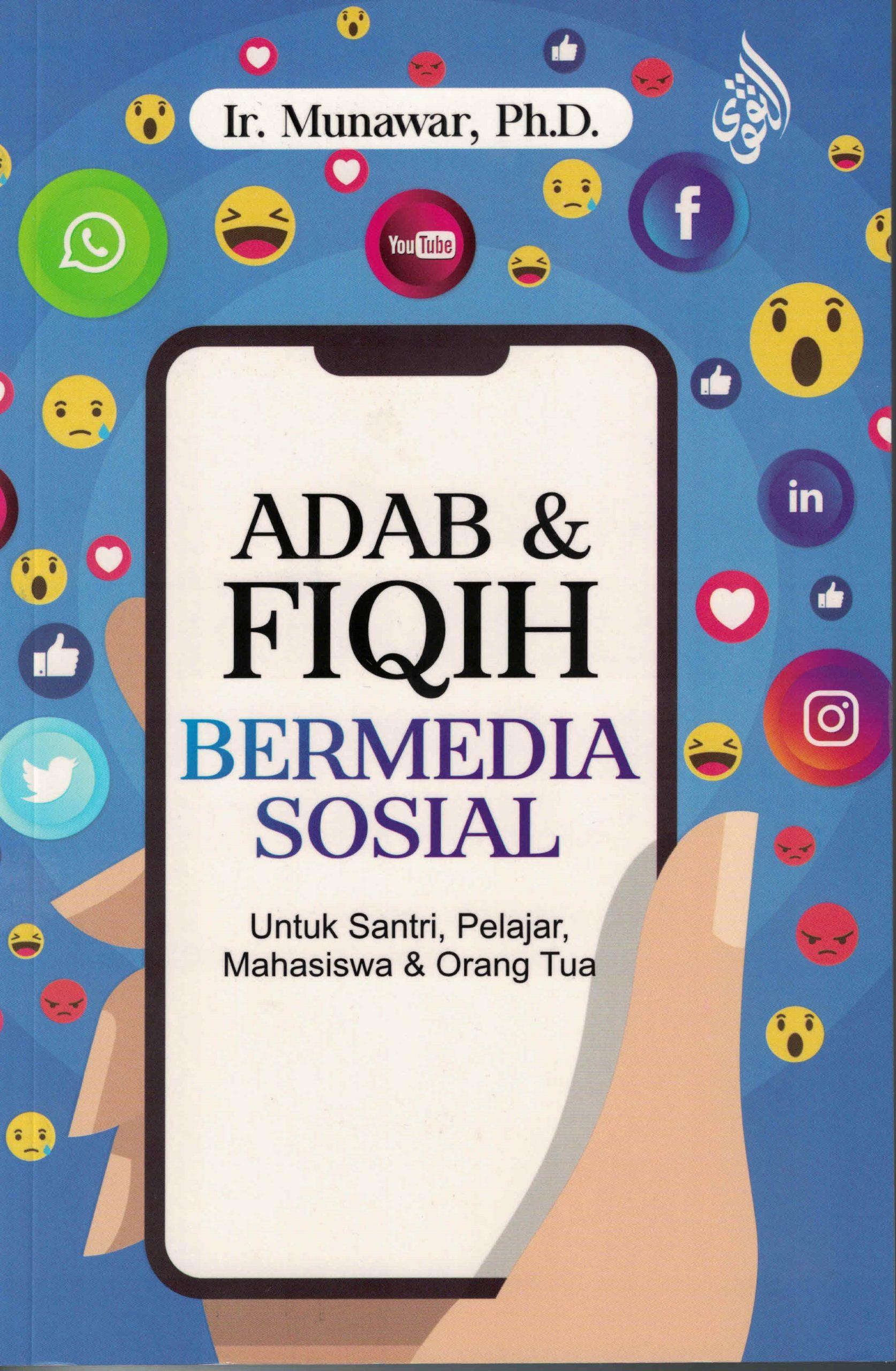 Adab dan Fiqih Bermedia Sosial